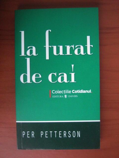 Anticariat: Per Petterson - La furat de cai (Cotidianul)