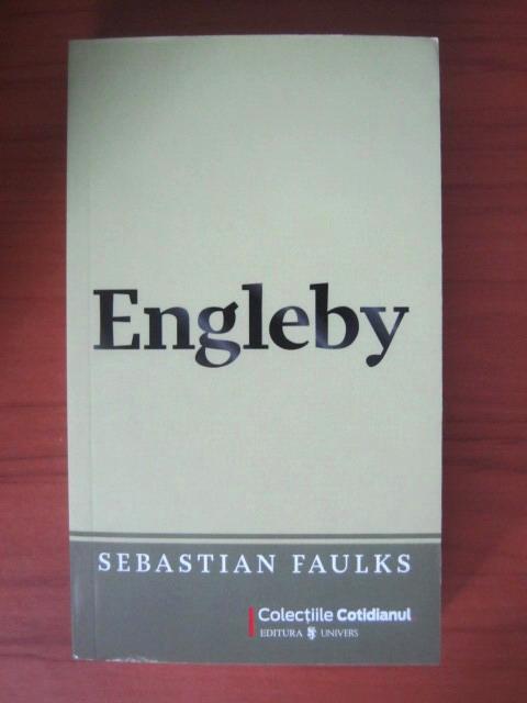 Anticariat: Sebastian Faulks - Engleby (Cotidianul)