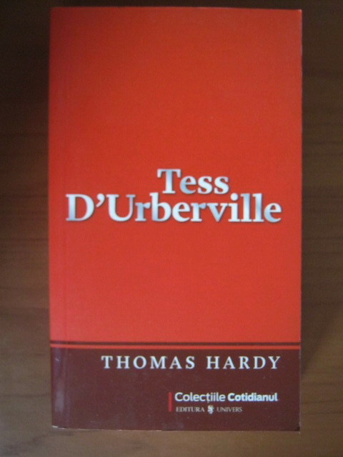 Anticariat: Thomas Hardy - Tess D'Urberville (Cotidianul)