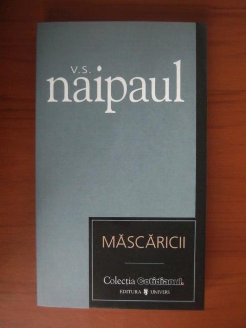 Anticariat: V. S. Naipaul - Mascaricii (Cotidianul)