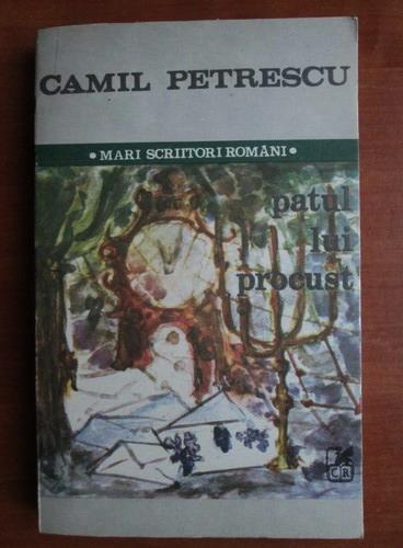 Anticariat: Camil Petrescu - Patul lui Procust