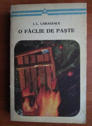Anticariat: Ion Luca Caragiale - O faclie de Paste (nuvele si povestiri)