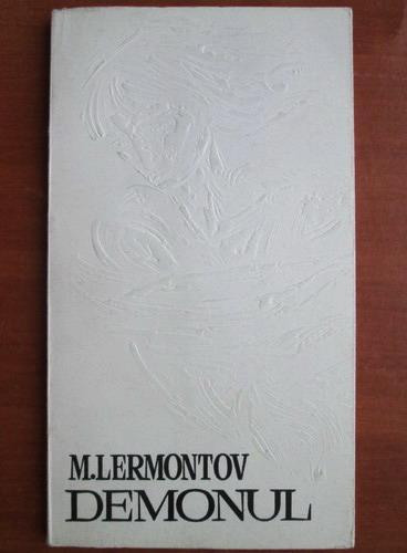 Anticariat: M. Lermontov - Demonul