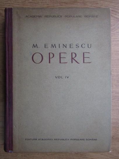Anticariat: Mihai Eminescu - Opere, volumul 4 (Poezii postume)