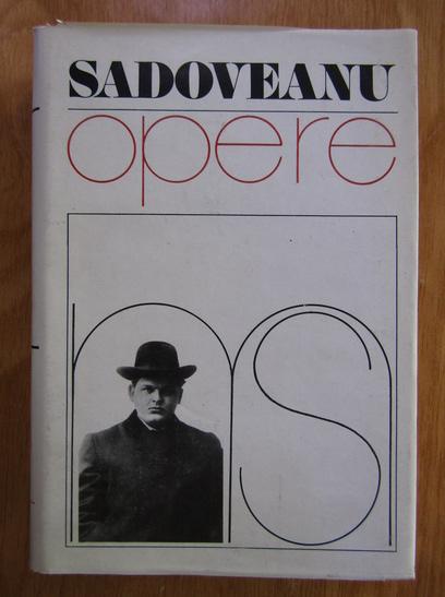 Anticariat: Mihail Sadoveanu - Opere, vol. 4