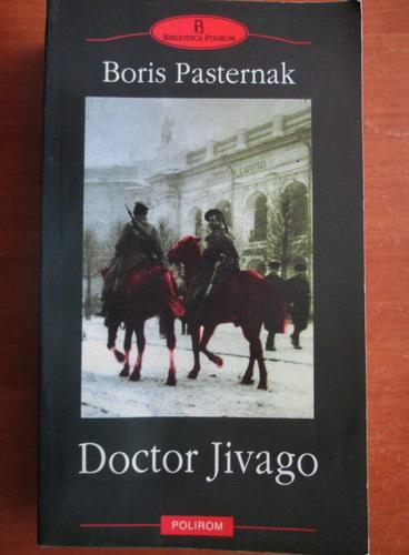 Anticariat: Boris Pasternak - Doctor Jivago