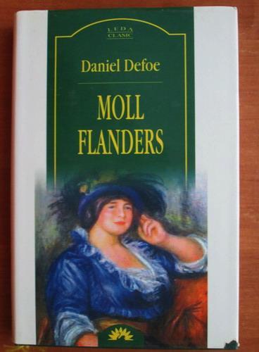 Anticariat: Daniel Defoe - Moll Flanders