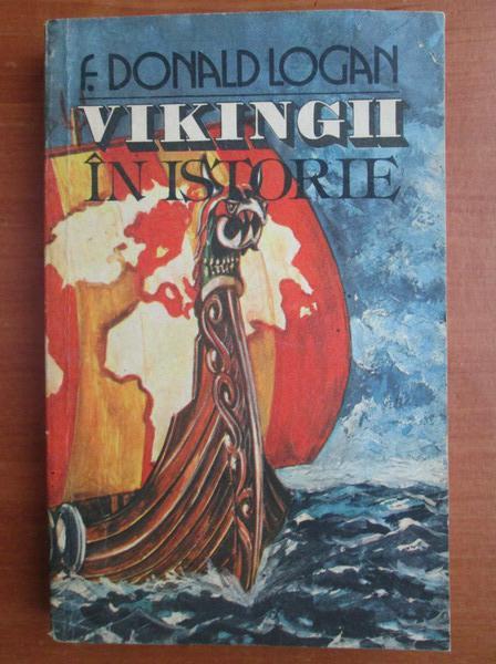 Anticariat: F. Donald Logan - Vikingii in istorie