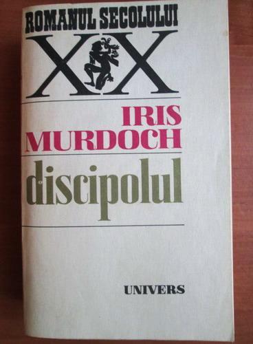 Anticariat: Iris Murdoch - Discipolul