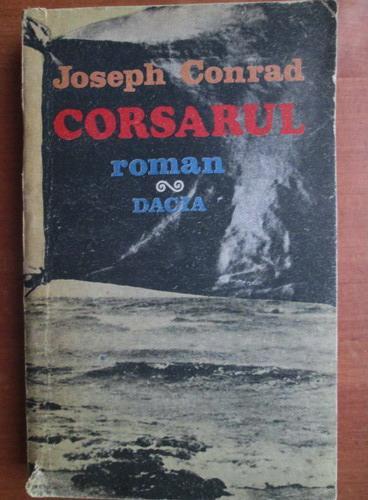 Anticariat: Joseph Conrad - Corsarul
