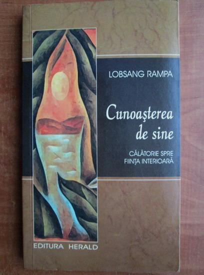 Anticariat: Lobsang Rampa - Cunoasterea de sine. Calatorie spre fiinta interioara