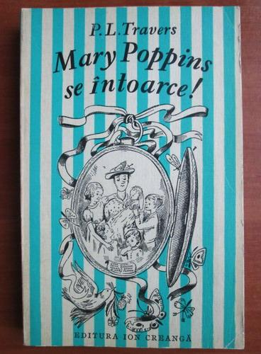 Anticariat: P. L. Travers - Mary Poppins se intoarce!