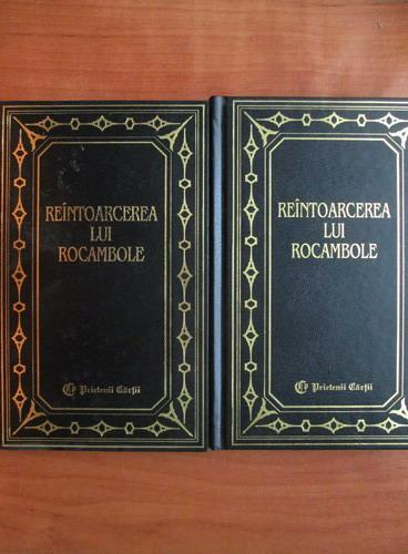 Anticariat: Ponson du Terrail - Reintoarcerea lui Rocambole (2 volume)
