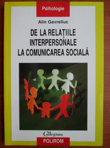 Anticariat: Alin Gavreliuc - De la relatiile interpersonale la comunicarea sociala