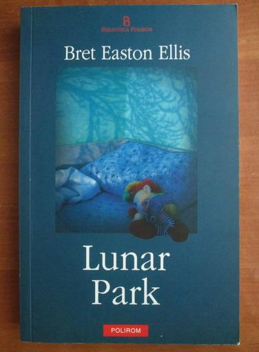 Anticariat: Bret Easton Ellis - Lunar Park