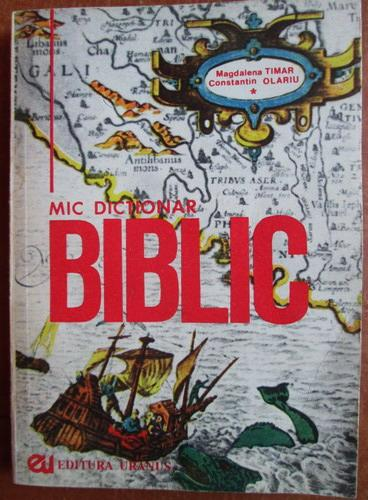 Anticariat: Magdalena Timar - Mic dictionar biblic
