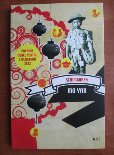 Anticariat: Mo Yan - Schimbarea