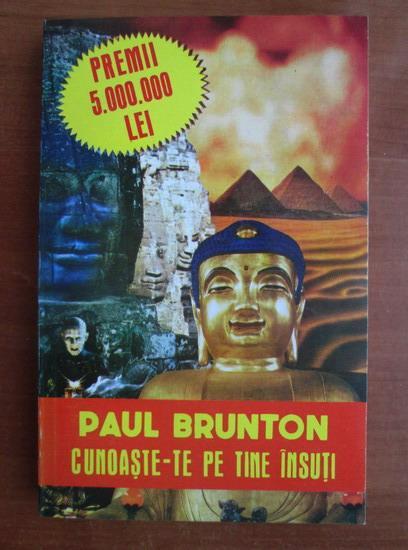 Anticariat: Paul Brunton - Cunoaste-te pe tine insuti