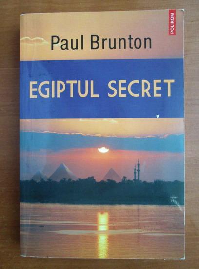 Anticariat: Paul Brunton - Egiptul secret