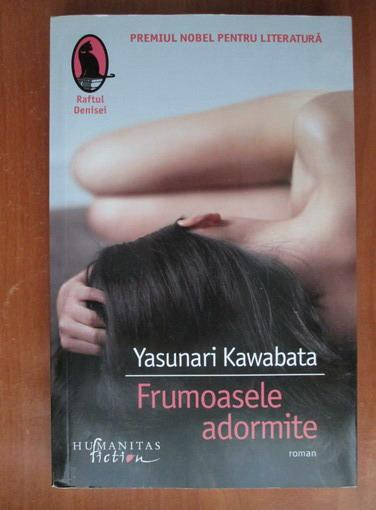 Anticariat: Yasunari Kawabata - Frumoasele adormite