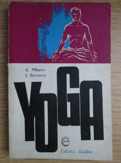 Anticariat: A. Milanov - Yoga