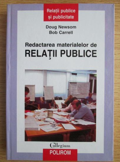 Anticariat: Doug Newsom - Redactarea materialelor de relatii publice