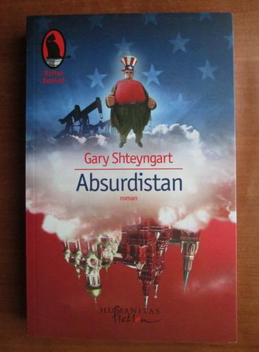 Anticariat: Gary Shteyngart - Absurdistan