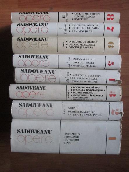 Anticariat: Mihail Sadoveanu - Opere (volumele 1, 2, 3, 4, 5, 6, 7, 8)