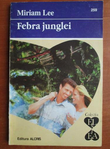 Anticariat: Miriam Lee - Febra junglei