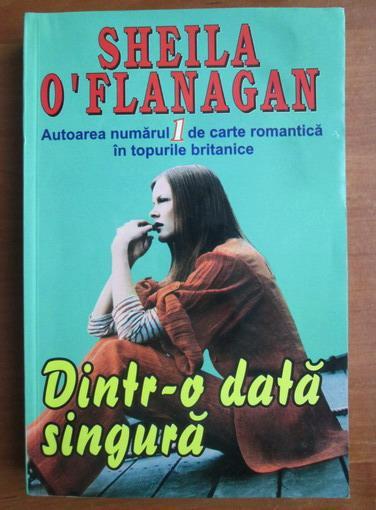 Anticariat: Sheila O'Flanagan - Dintr-o data singura