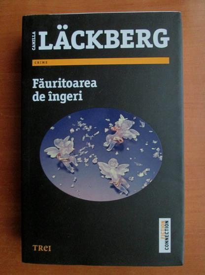 Anticariat: Camilla Lackberg - Fauritoarea de ingeri