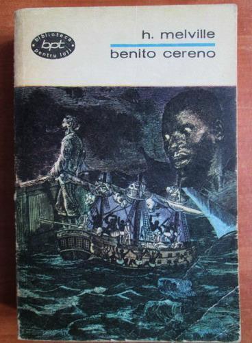Anticariat: H. Melville - Benito Cereno