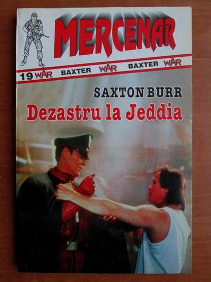 Anticariat: Saxton Burr - Dezastru la Jeddia