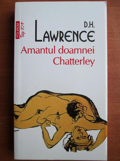 Anticariat: D. H. Lawrence - Amantul doamnei Chatterley (Top 10+)