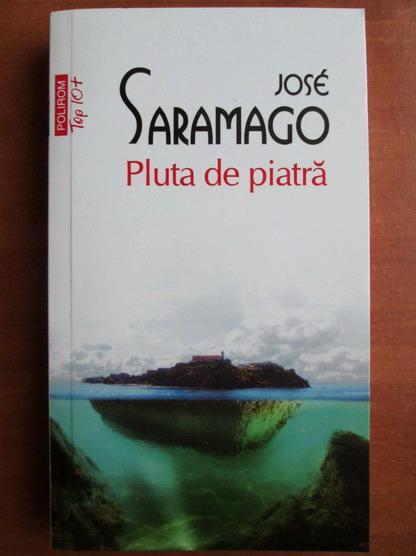 Anticariat: Jose Saramago - Pluta de piatra (Top 10+)