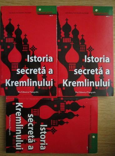 Anticariat: Louis Barral, Andre Fatras, Eric de Goutel - Istoria secreta a Kremlinului (3 volume)