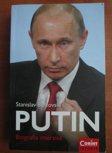 Anticariat: Stanislav Belkovski - Putin. Biografia interzisa