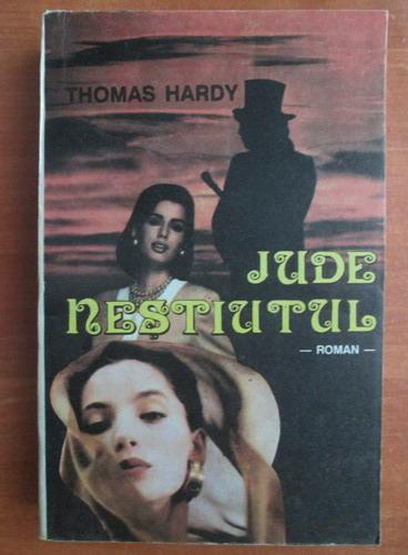 Anticariat: Thomas Hardy - Jude nestiutul
