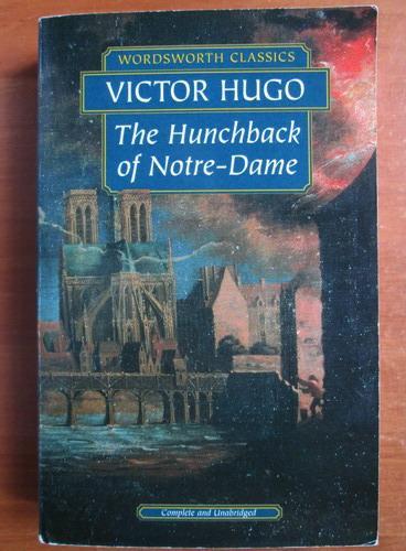 Anticariat: Victor Hugo - The hunchback of Notre-Dame