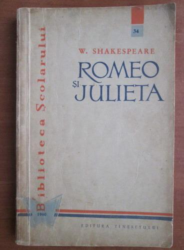 Anticariat: William Shakespeare - Romeo si Julieta