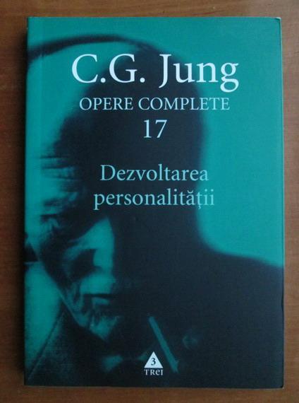 Anticariat: C. G. Jung - Opere complete, vol. 17. Dezvoltarea personalitatii