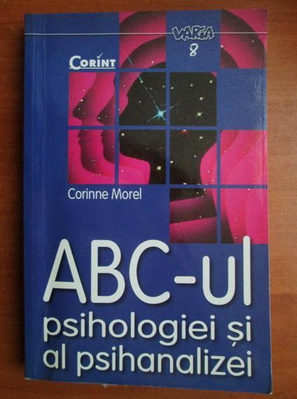 Anticariat: Corinne Morel - ABC-ul psihologiei si al psihanalizei