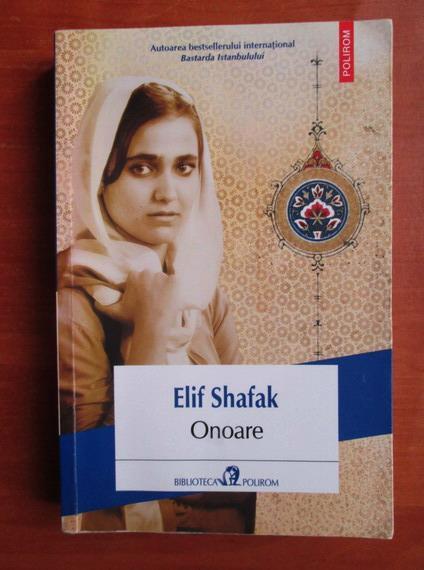 Anticariat: Elif Shafak - Onoare