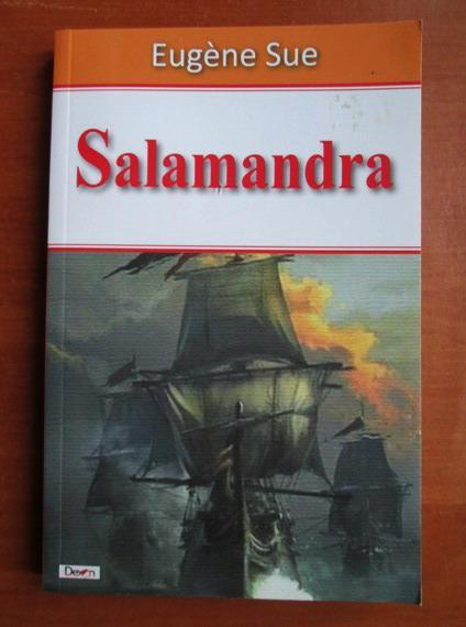 Anticariat: Eugene Sue - Salamandra