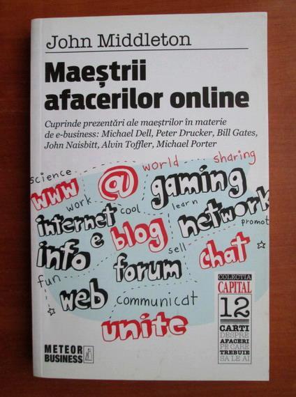 Anticariat: John Middleton - Maestrii afacerilor online
