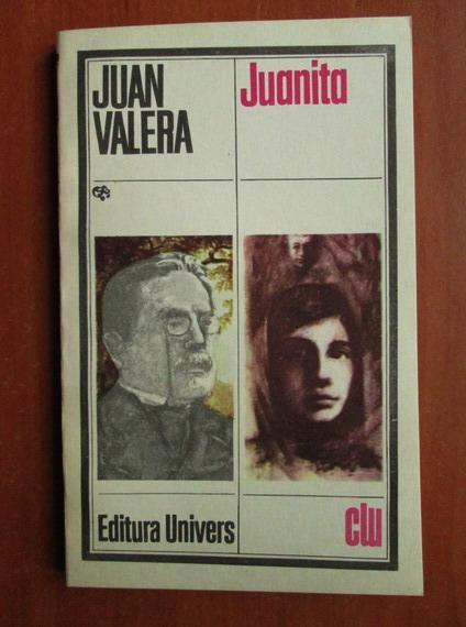 Anticariat: Juan Valera - Juanita