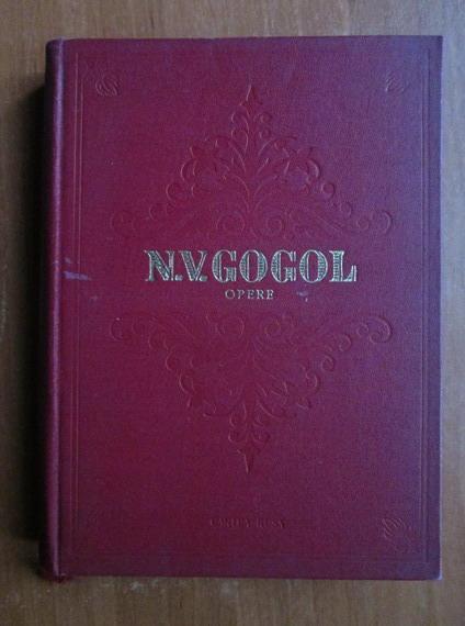 Anticariat: N. V. Gogol - Opere, volumul 1. Serile in catunul de langa Dicanca