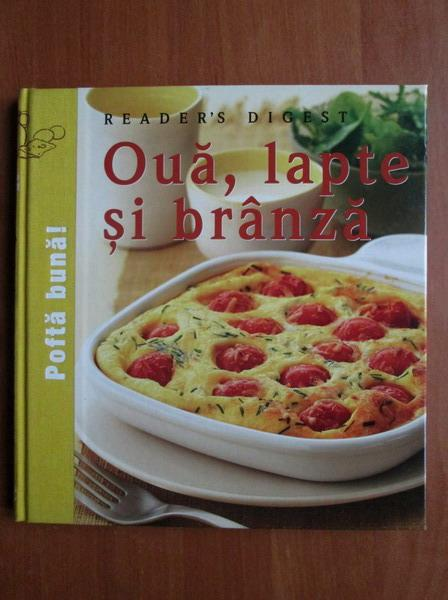 Anticariat: Oua, lapte si branza (Reader's Digest)