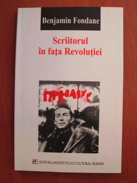 Anticariat: Benjamin Fondane - Scriitorul in fata Revolutiei