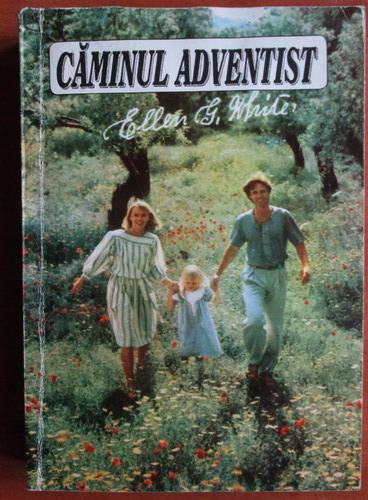 Anticariat: Ellen G. White - Caminul adventist